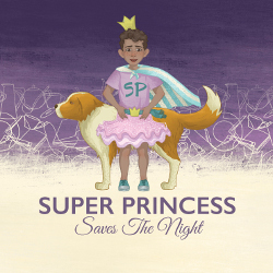 Cover of Super Princess Saves the Night